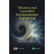 Vibratory and Controlled Synchronization Engineering
