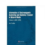 Infomation of Electromagnetic Scattering and Radiative Transfer in Natural Media Volume 2(2011-2010)
