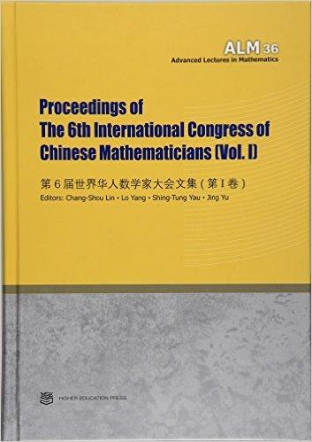 Proceedings Of The 6th International Congress Chinese Mathematicians VolI